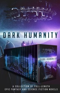 Dark Humanity SciFi & Fantasy box set